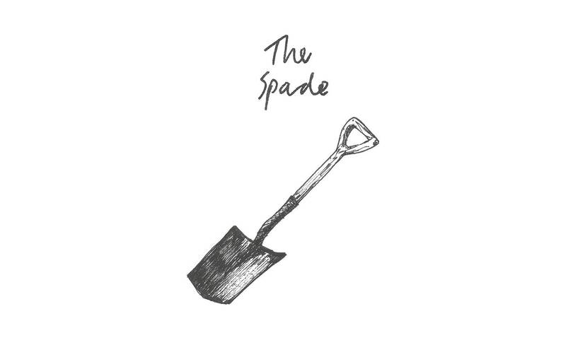 Town is the Garden — The Spade